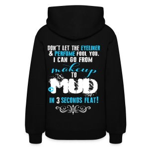 Makeup to Mud *BLUE* - Women's Hoodie
