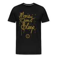 T-Shirts ~ Men's Premium T-Shirt ~ Money Over Sleep [metallic gold]