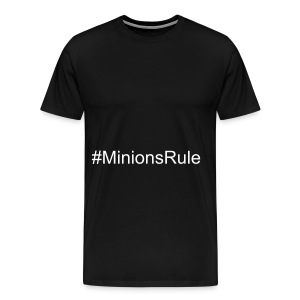 #Minions Rule T-Shirt - Men's Premium T-Shirt