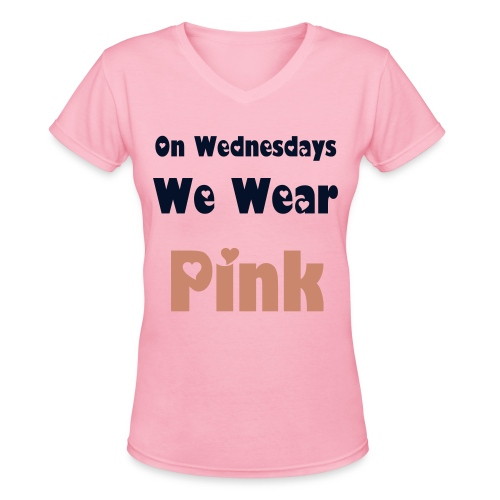 On Wednesdays We Wear Pink - Women's V-Neck T-Shirt