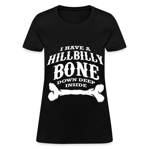 Hillbilly Bone Women's T-Shirt - Women's T-Shirt