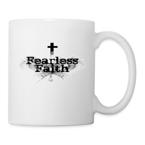 Fearless Faith Coffee Cup - Coffee/Tea Mug