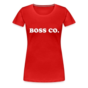 Boss Co - Women's Premium T-Shirt