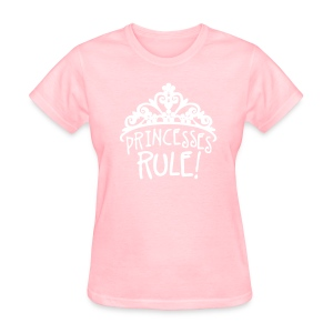 Princesses Rule - Women's T-Shirt