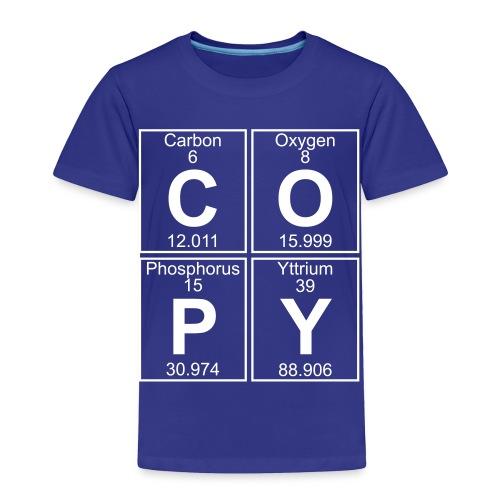 C-O-P-Y (copy) - Full - Toddler Premium T-Shirt