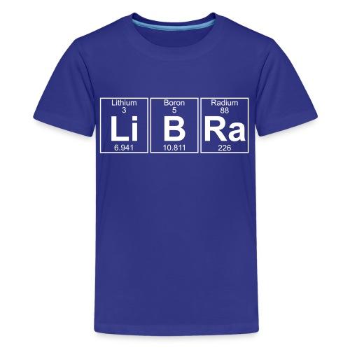 Li-B-Ra (libra) - Full - Kids' Premium T-Shirt
