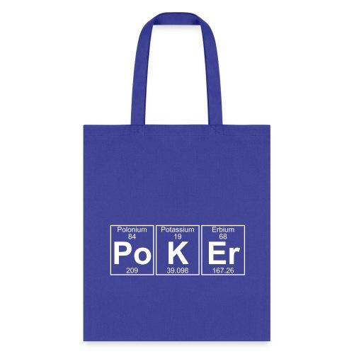 Po-K-Er (poker) - Full - Tote Bag