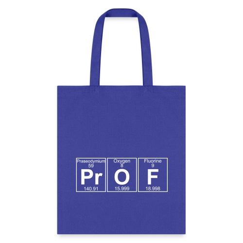 Pr-O-F (prof) - Full - Tote Bag