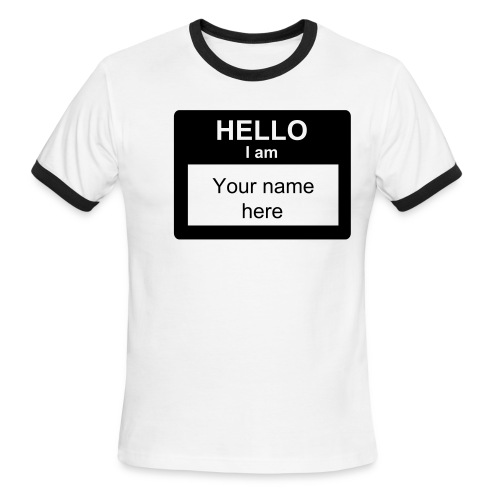 Men's Ringer T-Shirt - click on shirt to insert your name and buy