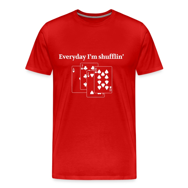 everyday i 39 m shuffling t shirt spreadshirt