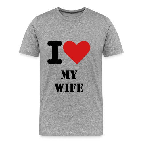 I Love My Wife Tee - Men's Premium T-Shirt