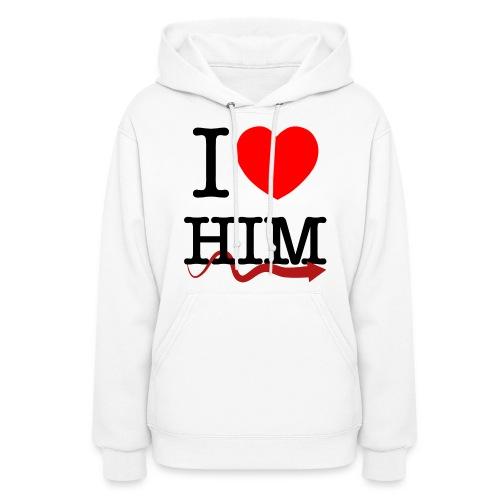 I love Him - Women's Hoodie