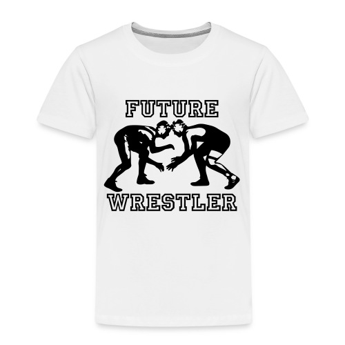 Wrestling Team Wrestlers - Toddler Premium T-Shirt