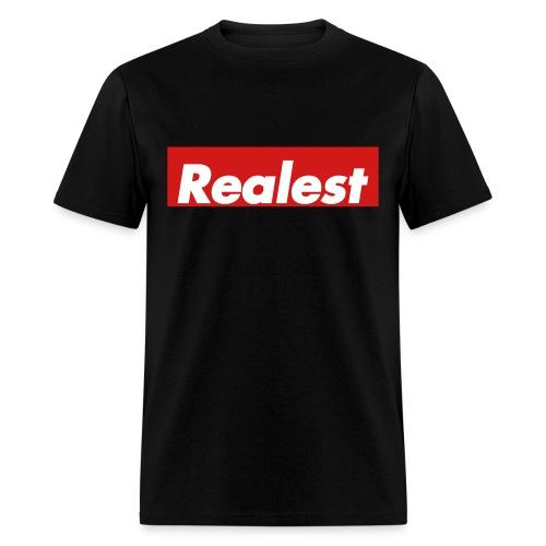 Realest - Men's T-Shirt