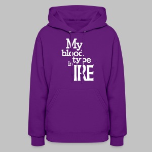My Blood Type Is Irish - Women's Hoodie