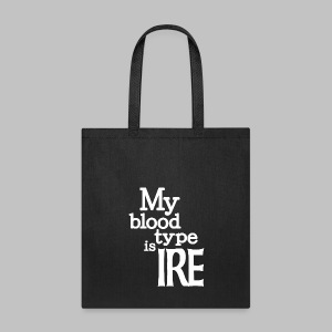 My Blood Type Is Irish - Tote Bag