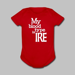 My Blood Type Is Irish - Short Sleeve Baby Bodysuit