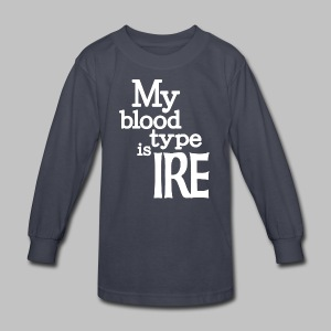 My Blood Type Is Irish - Kids' Long Sleeve T-Shirt