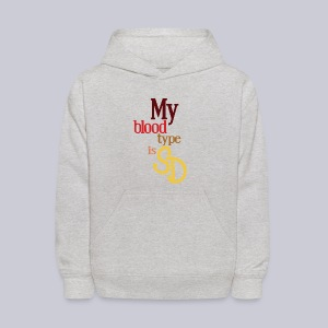 My Blood Type is SD - Kids' Hoodie