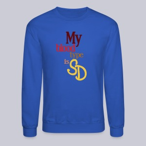 My Blood Type is SD - Crewneck Sweatshirt