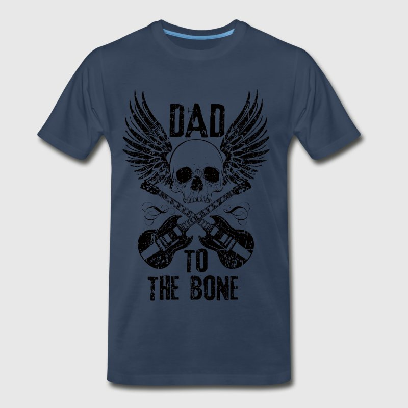 Dad to the Bone T-Shirts - Men's Premium T-Shirt