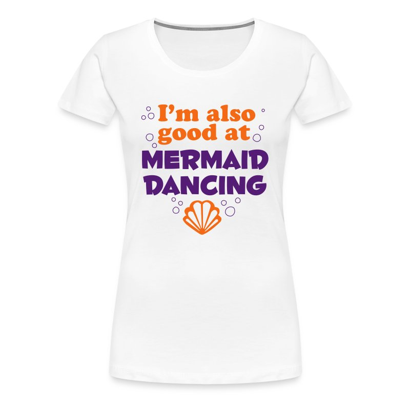 Mermaid Dancing - Women's Premium T-Shirt