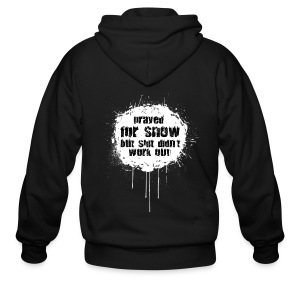 prayed for snow... - Men's Zip Hoodie