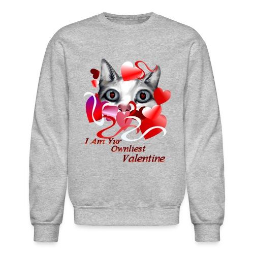 Ownliest Valentine - Crewneck Sweatshirt