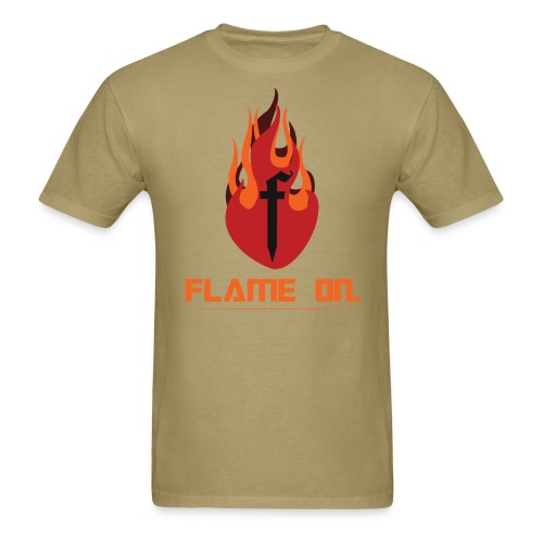 Flame On  - Men's T-Shirt