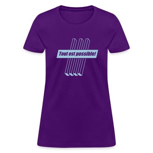Tout est possible ! - Women's T-Shirt