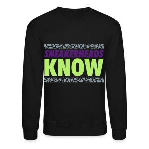 Sneakerheads Know Retro T-Shirt  - Crewneck Sweatshirt