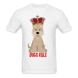 DOGS RULE - Men's T-Shirt