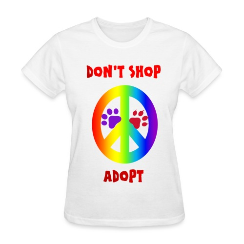 DON'T SHOP ADOPT - Women's T-Shirt