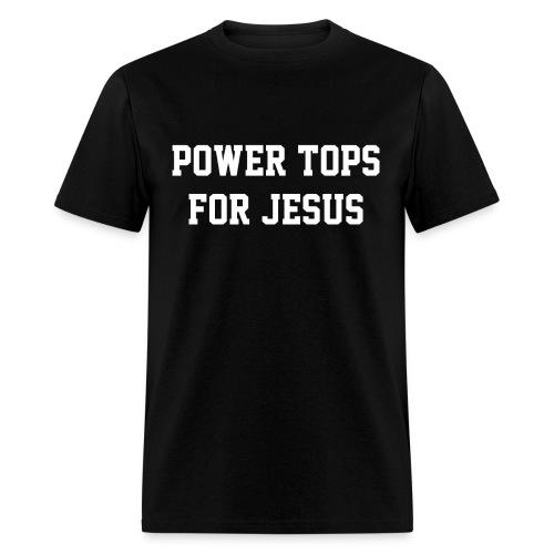 Power Tops for Jesus - Men's T-Shirt
