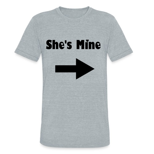 She's Mine - Unisex Tri-Blend T-Shirt