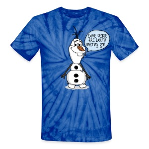 Olaf Some People Are Worth Melting For - Unisex Tie Dye T-Shirt