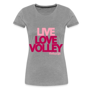 Live Love Volley - Women's Premium T-Shirt