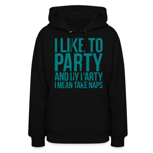 i like to party - Women's Hoodie