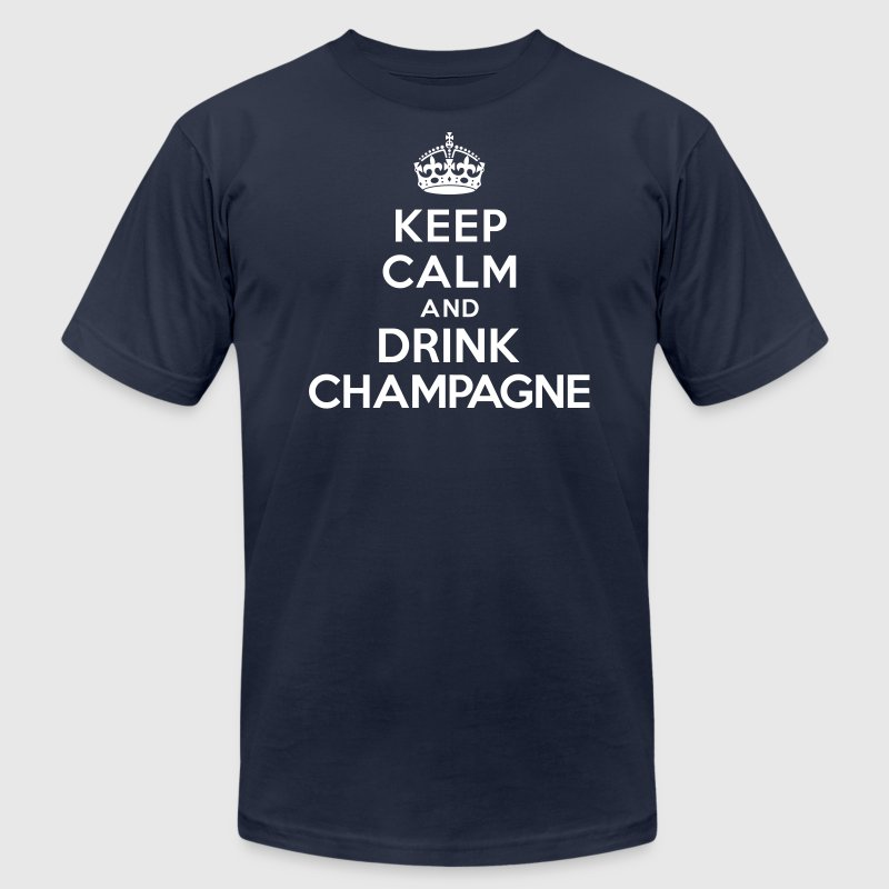 Keep calm and drink Champagne T-Shirts - Men's T-Shirt by American Apparel