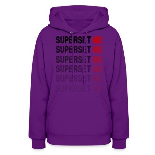 Superset Me - Women's Hoodie