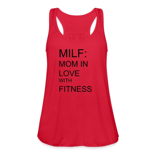 Women's Flowy Tank Top by Bella - Milf Mom in love with fitness, Fit Affinity Fitness,