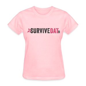 SurviveDAT Women's T-shirt  - Women's T-Shirt