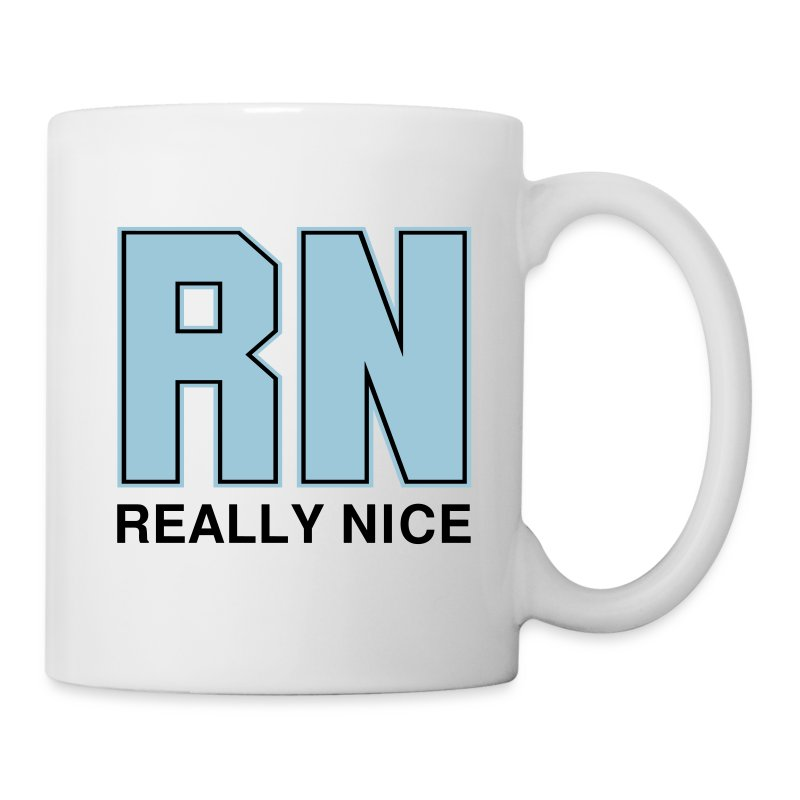 Rn Really Nice Mug Spreadshirt