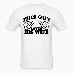 loves wife T-Shirts