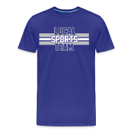 T-Shirts ~ Men's Premium T-Shirt ~ Local Sports Team shirt grey