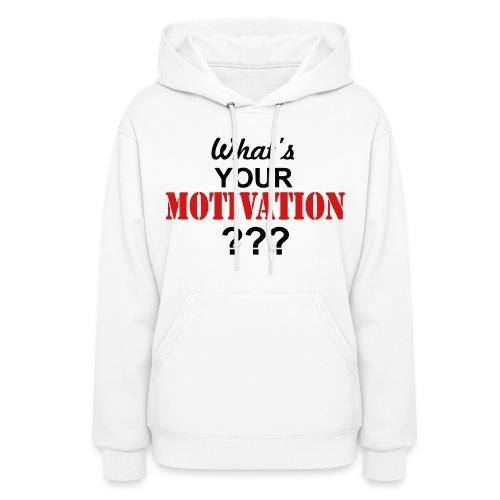 Motivation hoodie - Women's Hoodie