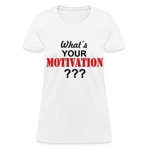 Motivation Tee - Women's T-Shirt