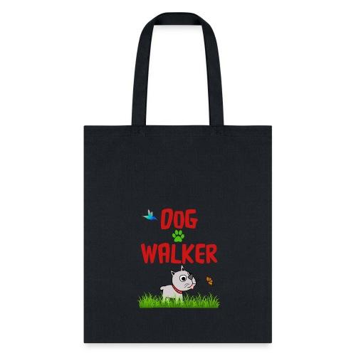DOG WALKER - Tote Bag