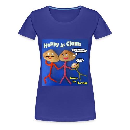 Happy as a Clam Premium T-Shirt Female - Women's Premium T-Shirt