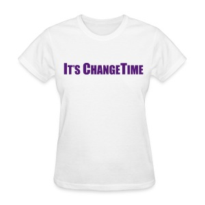 Women's IT'S CHANGETIME Standard White Shirt - Women's T-Shirt